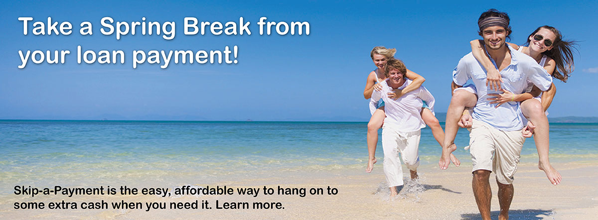 Take a spring break from your loan payment