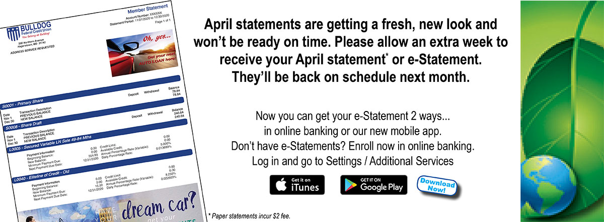 April statements are getting a new look and will be a week late.