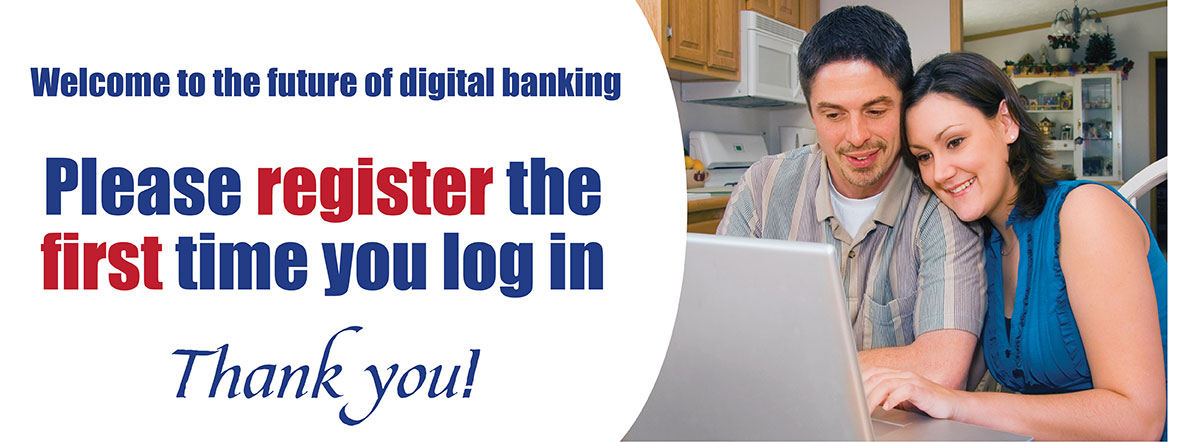 Register the first time you access the new digital banking