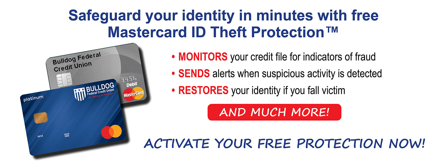 Activate your free ID theft benefits now