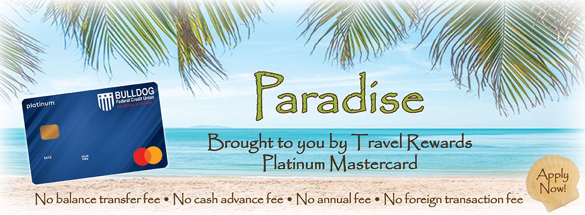 Paradise brought to you by Travel Rewards Platinum Mastercard